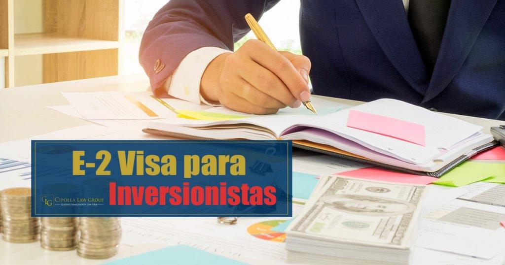 E-2 Visa para inversionistas