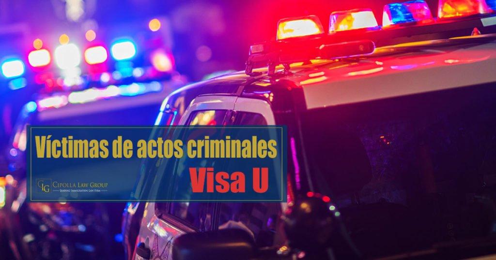 Visa U Víctimas de actos criminales