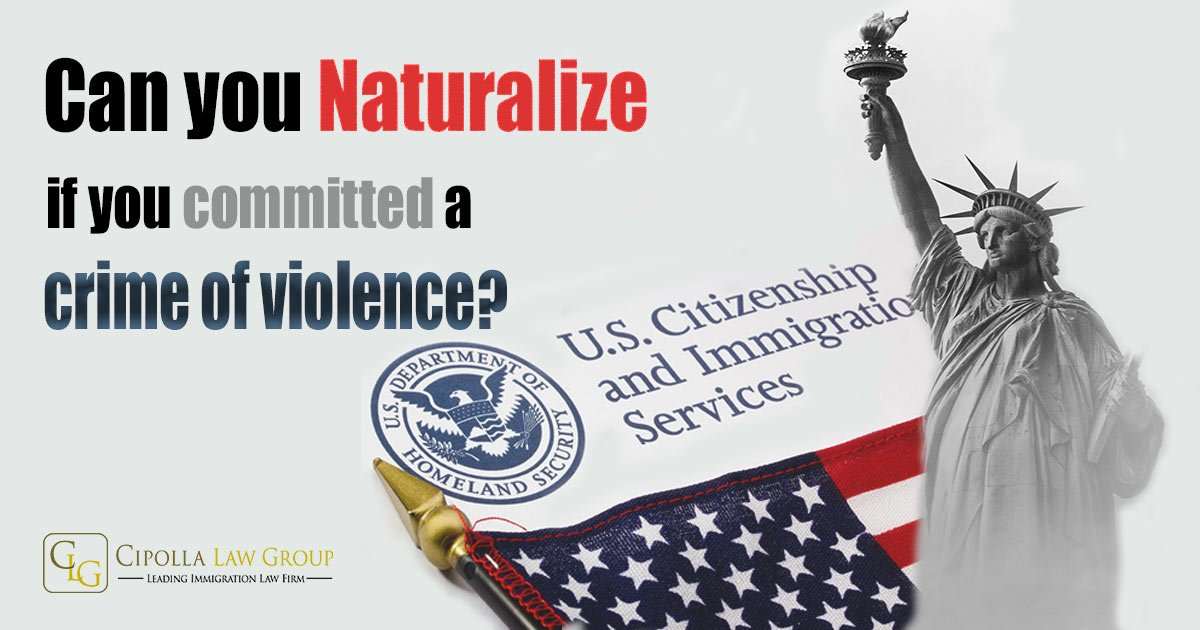 Naturalization with Criminal Conviction | Dimaya | Chicago Immigration Attorney