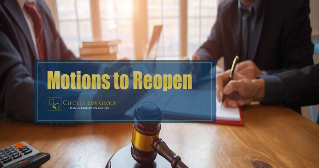 Motions to Reopen Immigration Lawyer Chicago