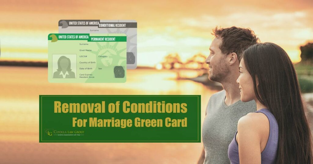 Removal of Conditions Marriage Green Card