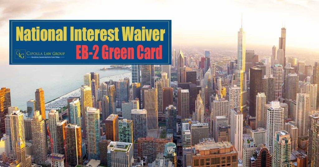 National Interest Waiver Attorney NIW Lawyer CHicago